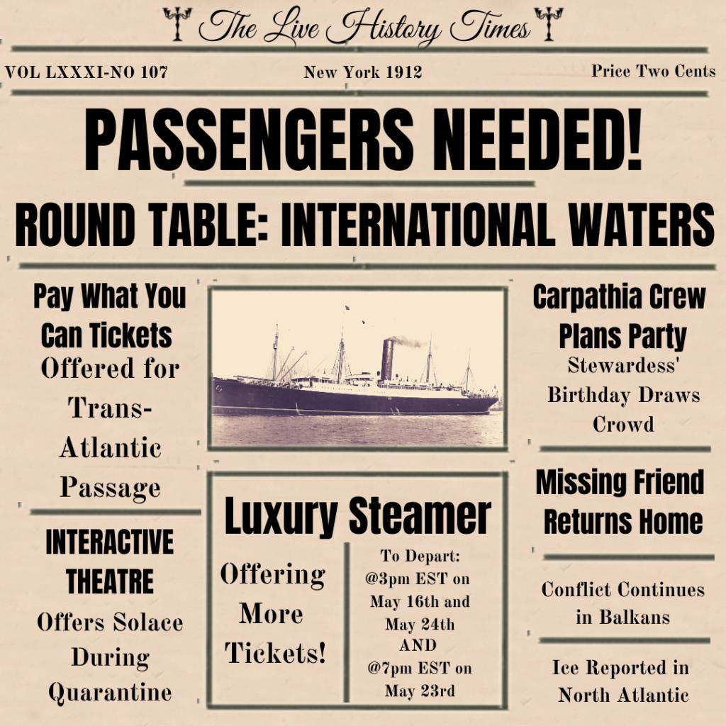 RMS Carpathia Departing May 16th, May 23rd and May 24th.